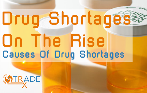 Drug Shortages On The Rise
